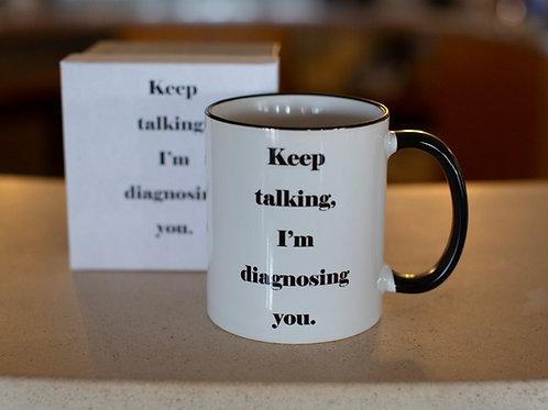 Keep Talking Mug