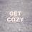 Thumbnail: Get Cozy Theme