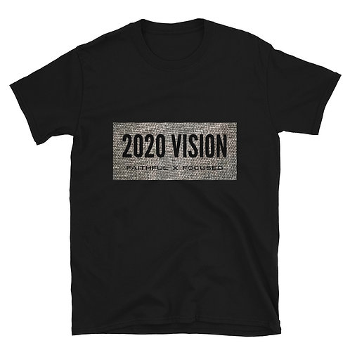 "2020vision ""Faithful x Focused"" Short-Sleeve Unisex T-Shirt"