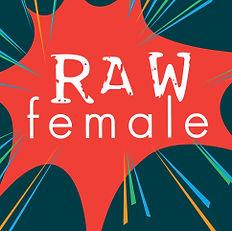 RAWfemale podcast