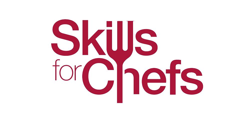 Skills for Chefs 2021