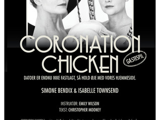 Coronation Chicken @ Sorte Hest Theatre in Copenhagen (October 10-13)