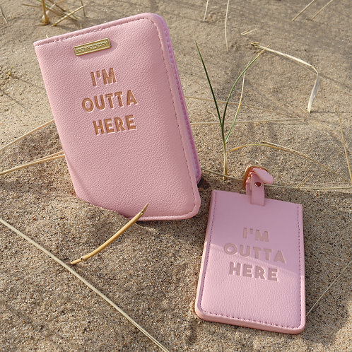 I'm Outta Here Luggage Tag & Passport Cover