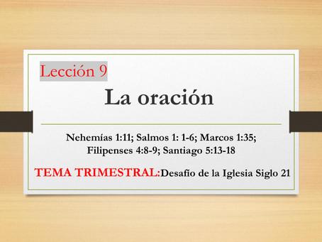 Escuela Bíblica - Lección 9: La Oración