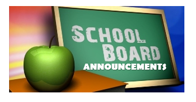 SCHOOL BOARD ANNOUNCMEENTS.PNG