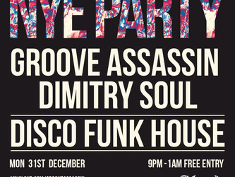 Groove Assassin, Dimitry Soul @ Church, Sheffield NYE!