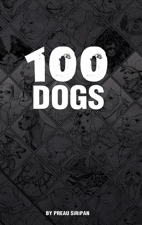 100 DOGS by Preau Siripan