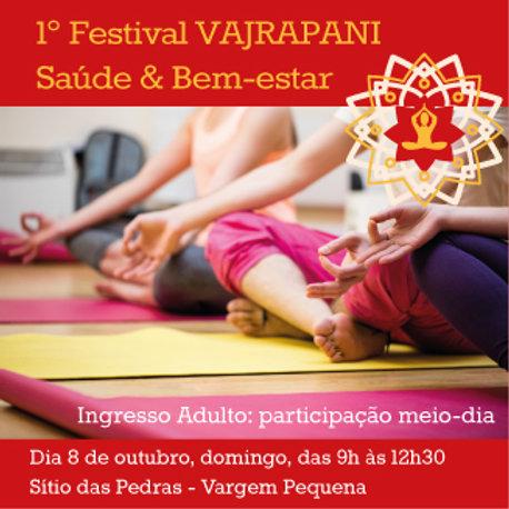 1º Festival Vajrapani Saúde e Bem-estar - Meio dia / Adultos