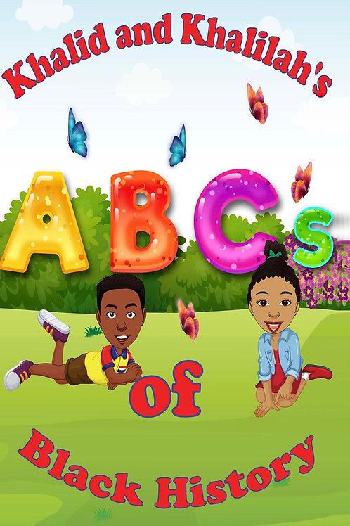 Khalid and Khalilah's ABC's of Black History