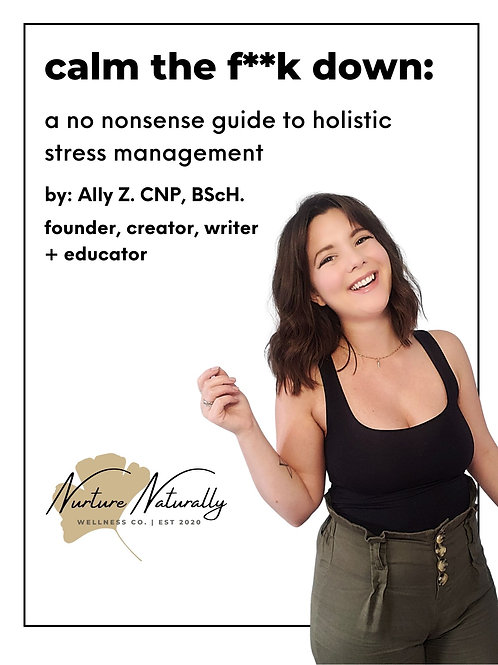 Calm the F**k Down: A No Nonsense Guide to Holistic Stress Management