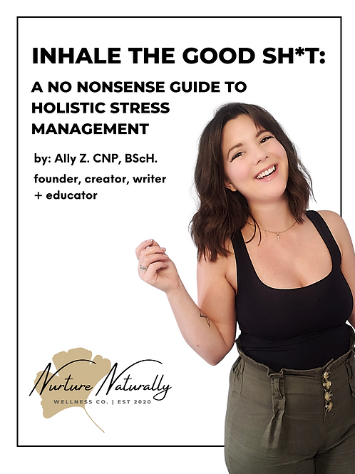 Inhale the Good Sh*t: A No Nonsense Guide to Holistic Stress Management