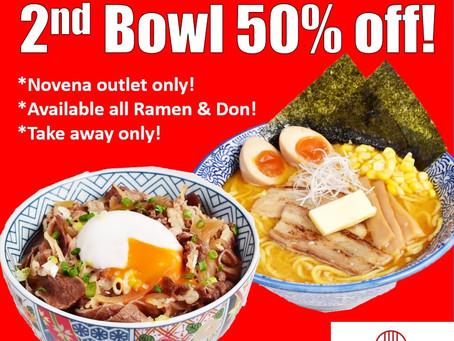 2nd bowl 50% off! at Novena outlet