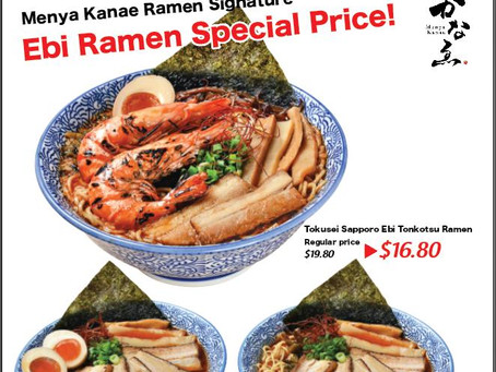 Menya Kanae Signature Ebi Ramen Promo!