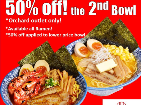 50% off the 2nd bowl promotion!
