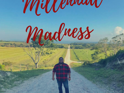 Millennial Madness By, Anthony Ricci