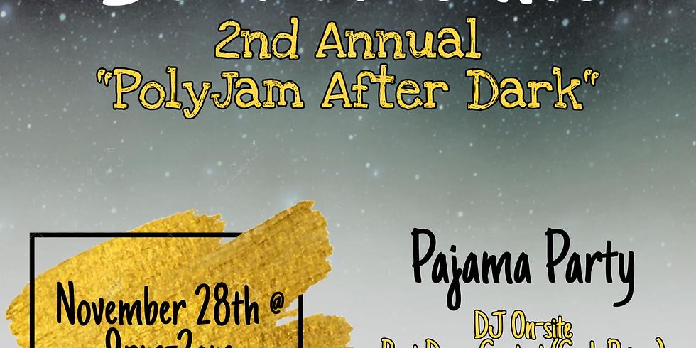 2nd Annual PolyJam After Dark