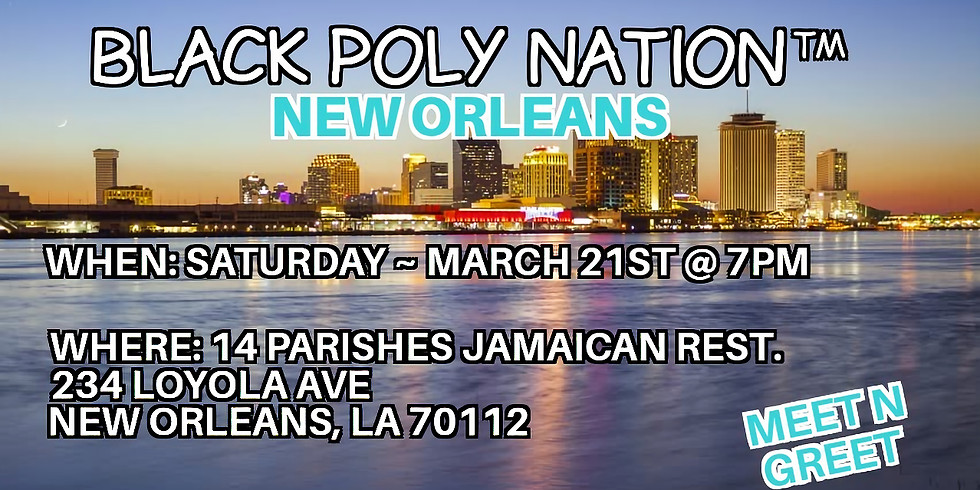 Black Poly Nation ™️- New Orleans