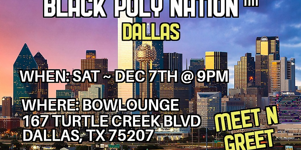 Black Poly Nation ™️- Dallas Meetup