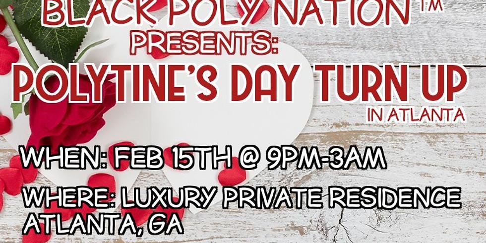"""BPN Presents: """"Polytines's Day Turn Up"""" in Atlanta"""
