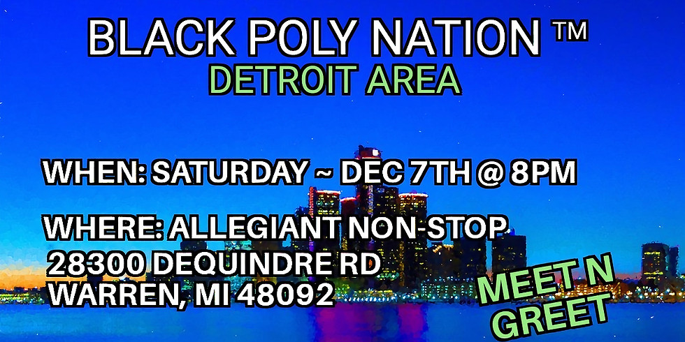 Black Poly Nation ™️- Detroit Area Meetup