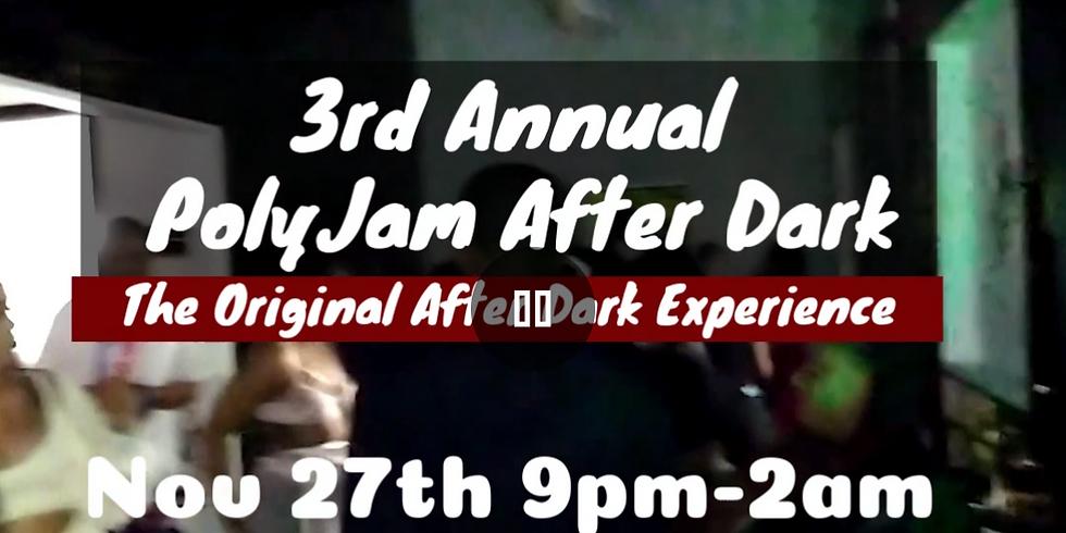 3rd Annual PolyJam After Dark