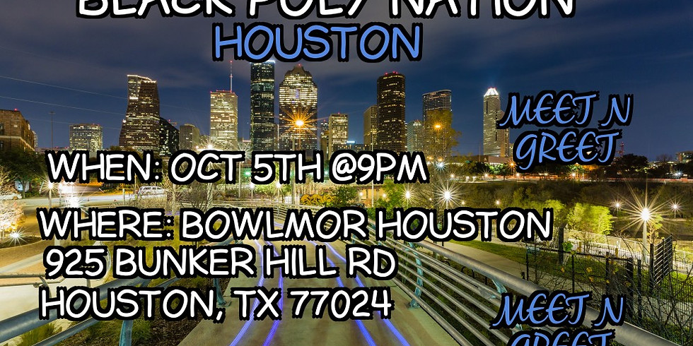 Black Poly Nation - Houston Meetup