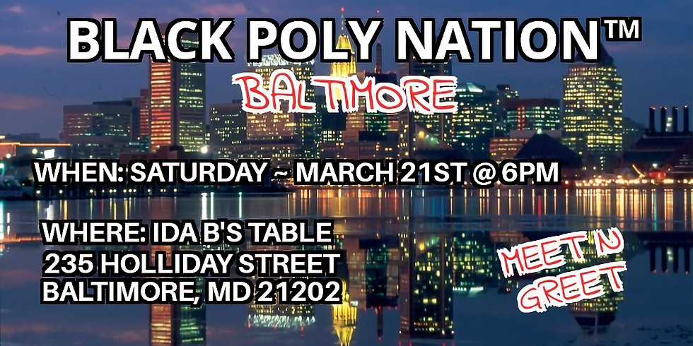 Black Poly Nation ™️- Baltimore