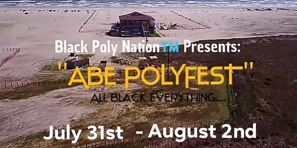 ABE POLYFEST- All Black Everything