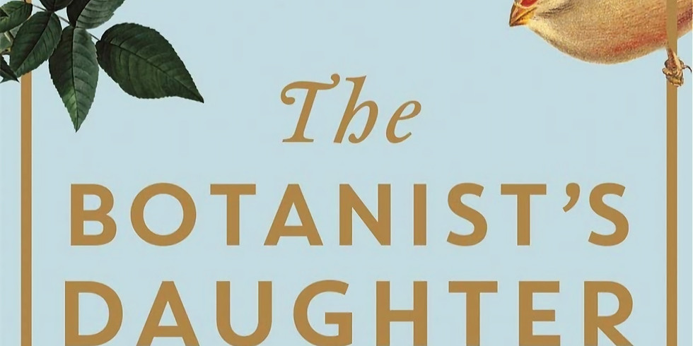 Zoom - Book Club - The Botanist's Daughter