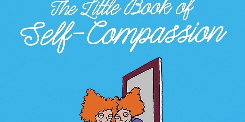 Zoom -M&M - The Little Book of Self-Compassion
