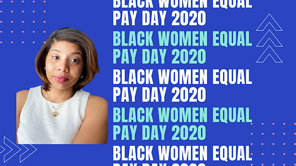 Black women equal pay day 2020 (1).png