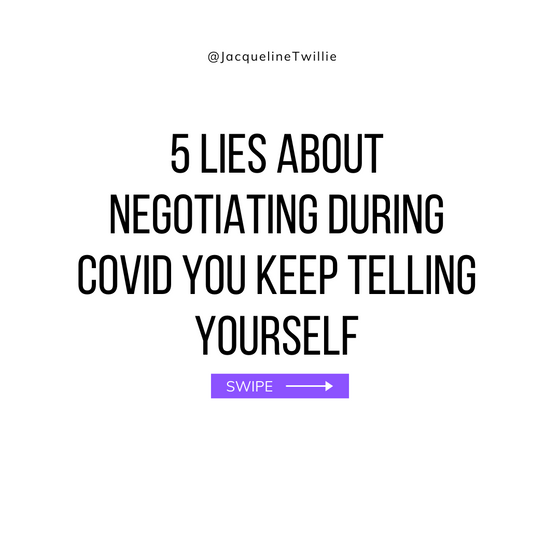 5 Lies About Negotiating During COVID You Keep Telling Yourself