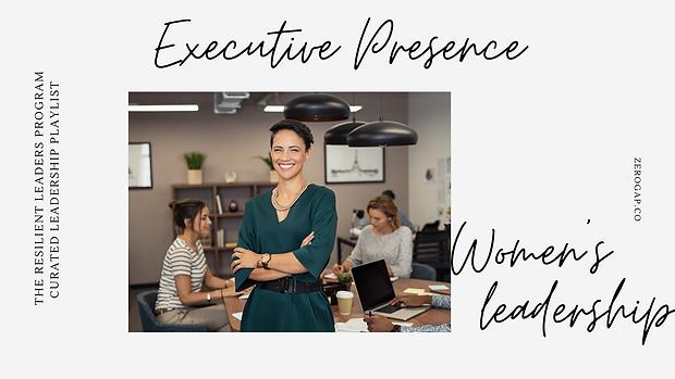 Executive Presence_ Emerging Exec (Leade