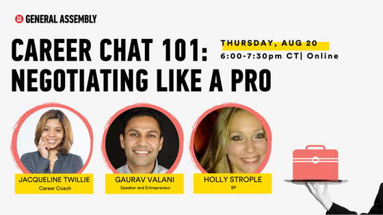 CAREER CHAT 101: NEGOTIATING LIKE A PRO