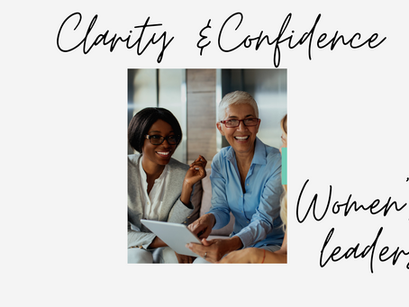 Greater Confidence and Clarity for Women Leaders
