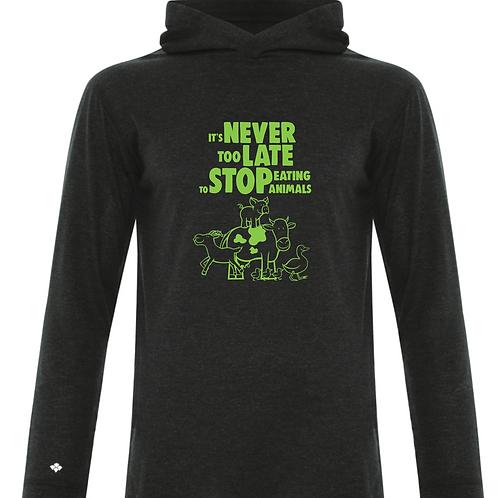 'NEVER TOO LATE' hoodie