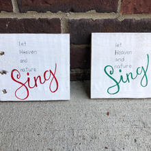 Let Heaven and nature sing-Mini Sign