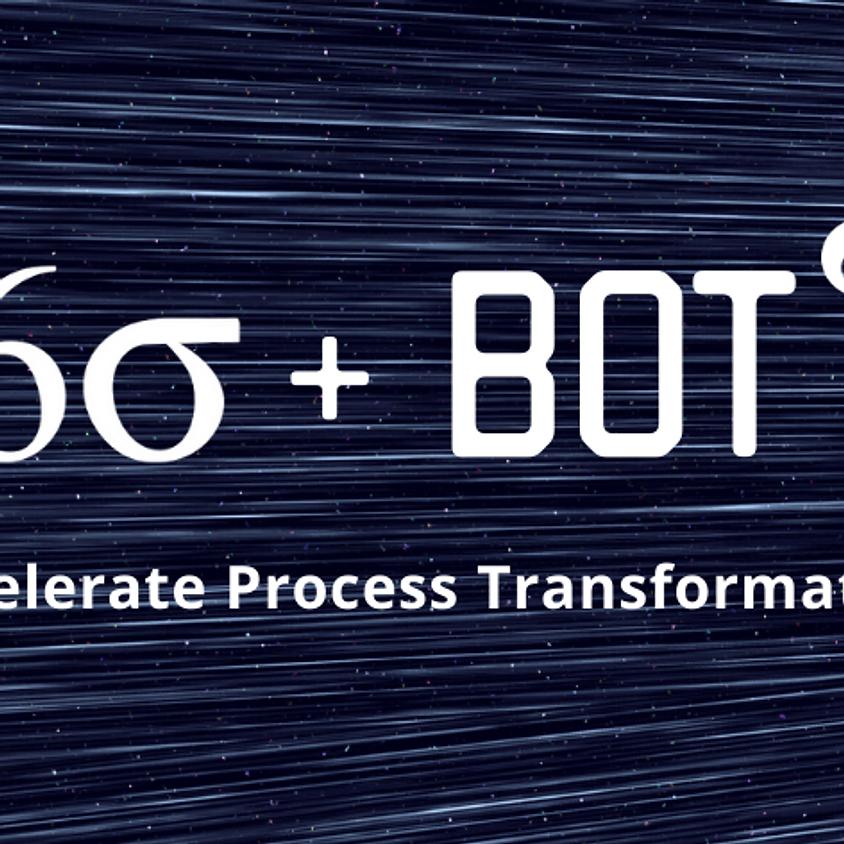Six Sigma + Bot Webinar