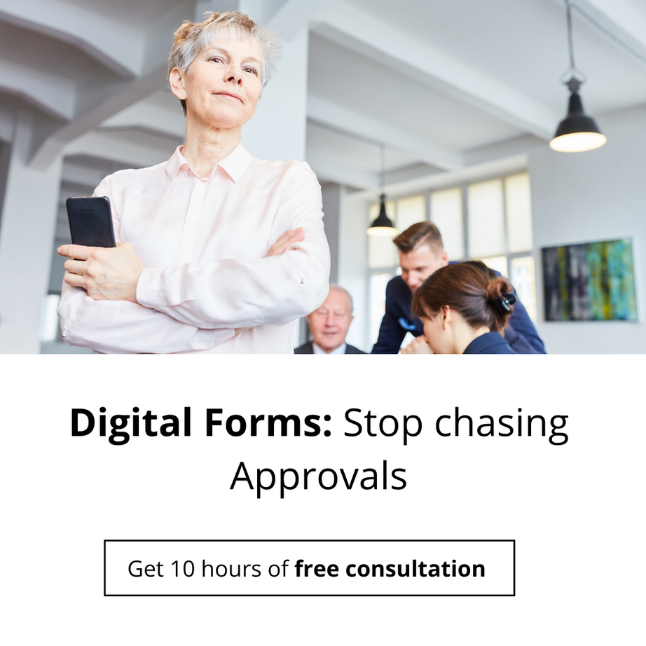 Digital Forms: Stop chasing Approvals.