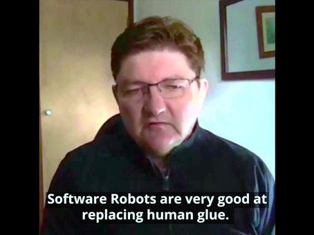Software Robots replace Human Glue.
