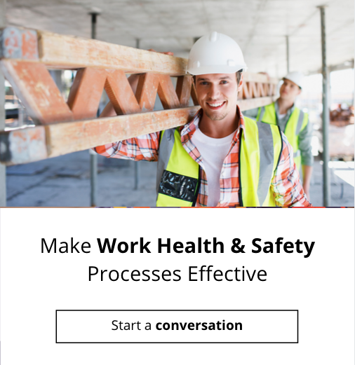 Make Work Health and Safety Processes Effective