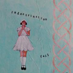 Indocrination Fail   $295