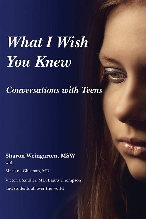 What I Wish You Knew: Conversations with Teens (eBook)