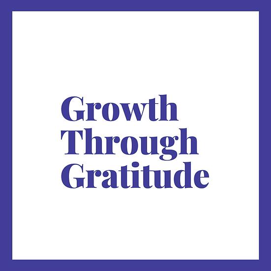 Growth Through Gratitude