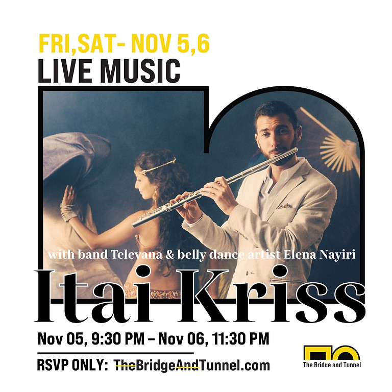 Itai Kriss performs with band Televana & belly dance artist Elena Nayiri live at The Gallery!