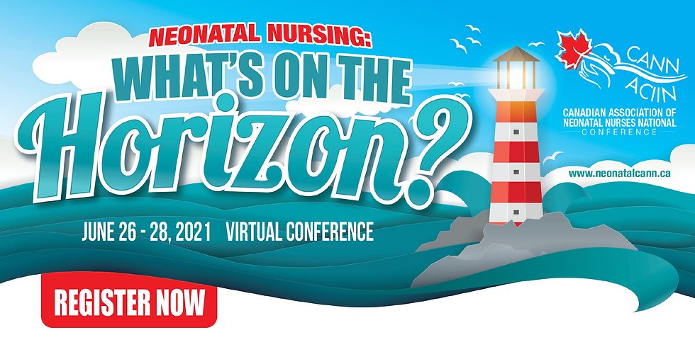 Canadian Association of Neonatal Nurses National Conference (CANN21)