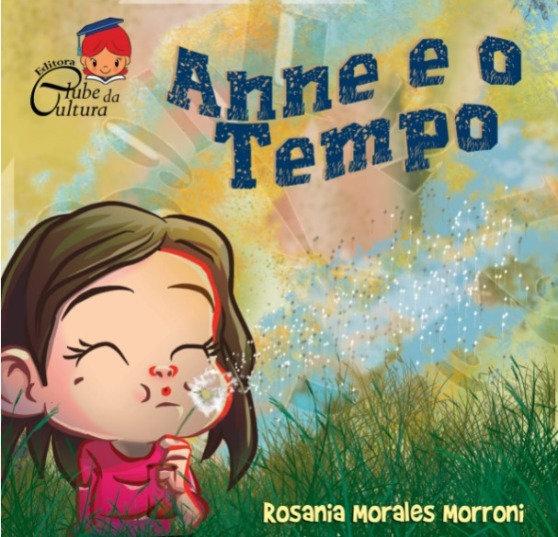 Compre aqui o seu: Anne e o tempo - Rosania Morroni