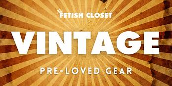 Fetish Closet Vintage