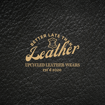 Better Late Than Leather