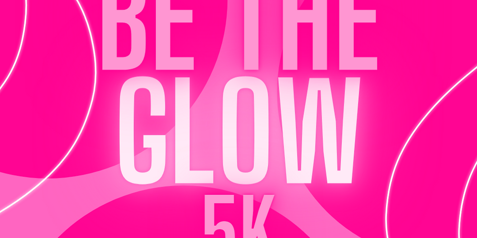 Be The Glow 5k